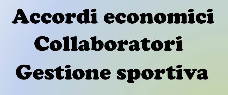 Il Modulo Per Gli Accordi Economici Per I Collaboratori Della Gestione Sportiva