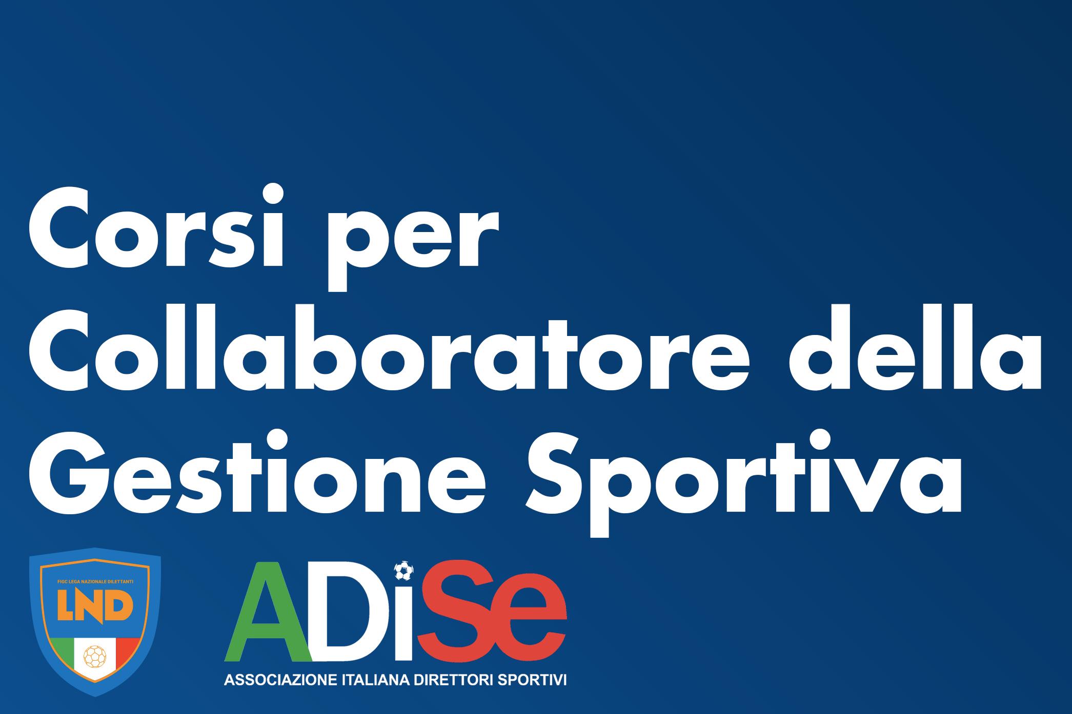 Settore Tecnico: Indetti Tre Corsi Per Collaboratore Della Gestione Sportiva